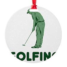 Golfing Is My Job Ornament