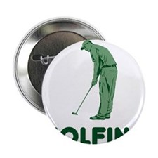 "Golfing Is My Job 2.25"" Button"