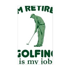 Golfing Is My Job Decal