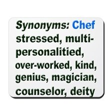 Synonyms: Chef Mousepad