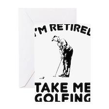 Take Me Golfing Greeting Card