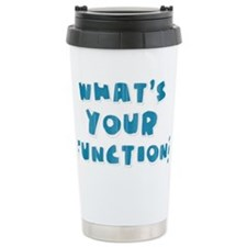 Whats Your Function Blue Travel Mug