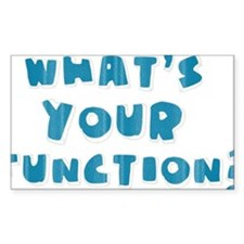 Whats Your Function Blue Decal