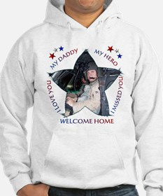 Welcome Home Daddy! Hoodie