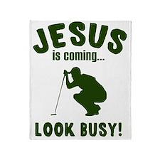 Jesus Is Coming...Look Busy Throw Blanket