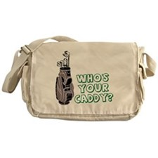 Who's Your Caddy Messenger Bag