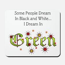 Dream-Green lg Mousepad