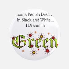 "Dream-Green lg 3.5"" Button"