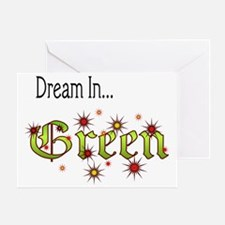 2-Dream In Green Greeting Card