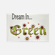 2-Dream In Green Rectangle Magnet