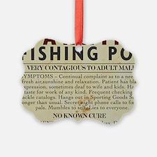 Fishing-Pox Ornament