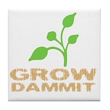 growDammitDark Tile Coaster