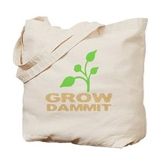 growDammitDark Tote Bag