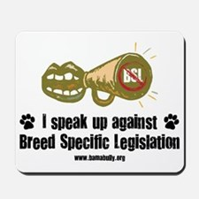 Speak Against BSL Mousepad