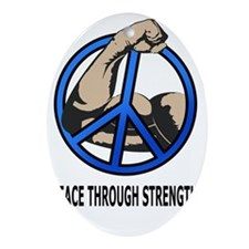 Peace-through-strength-text-6-11-10 Oval Ornament