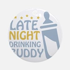 drinkingbuddy_dark Round Ornament