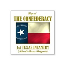 "1st Texas Inf (Flag 3) Square Sticker 3"" x 3"""