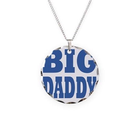 Big Daddy blue Necklace Circle Charm