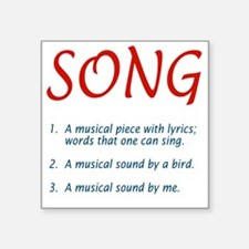 "song01 Square Sticker 3"" x 3"""