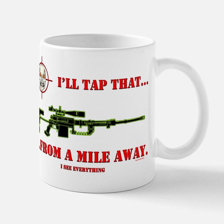 ILL TAP THAT Mug