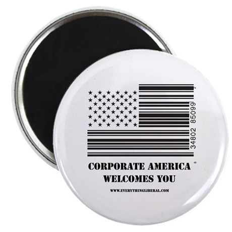 Welcome to Corporate America Magnet