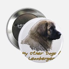 """2-My Other Dog 2.25"""" Button"""