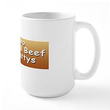 TWO ALL BEEF PATTYS bumper sticker Mug