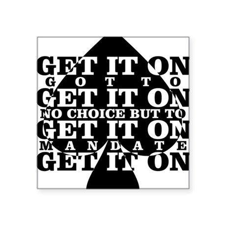 "get it on Square Sticker 3"" x 3"""