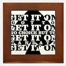get it on Framed Tile