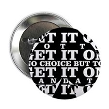 "get it on 2.25"" Button"