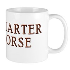 QUARTER HORSE bumper sticker Mug
