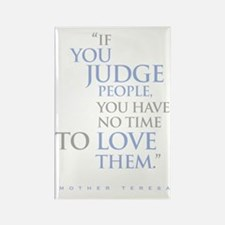 If_you_judge_people_2_dark Rectangle Magnet