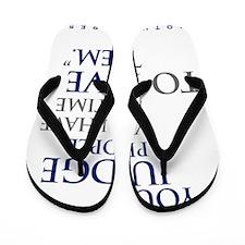 If_you_judge_people_2_light Flip Flops