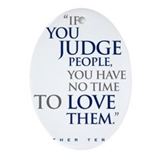 If_you_judge_people_2_light Oval Ornament