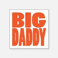 "bigdaddy2 Square Sticker 3"" x 3"""