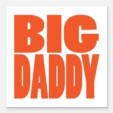 "bigdaddy2 Square Car Magnet 3"" x 3"""
