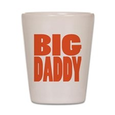 bigdaddy2 Shot Glass