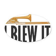 tromboneBlewItLite Oval Car Magnet