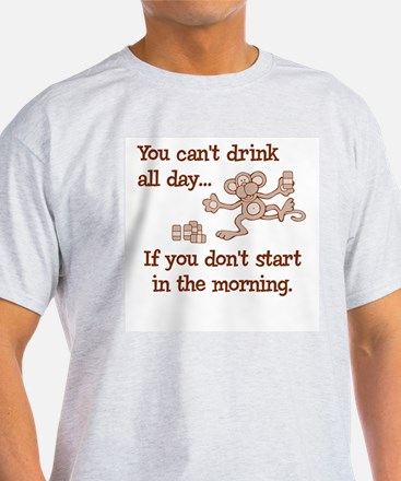 Drink All Day Ash Grey T-Shirt