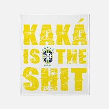Kaka Is The Shit Throw Blanket
