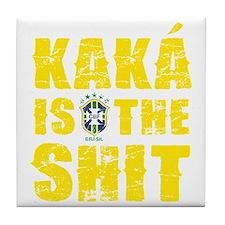 Kaka Is The Shit Tile Coaster