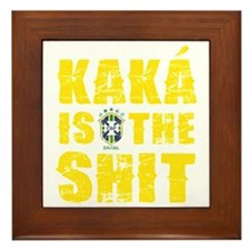 Kaka Is The Shit Framed Tile