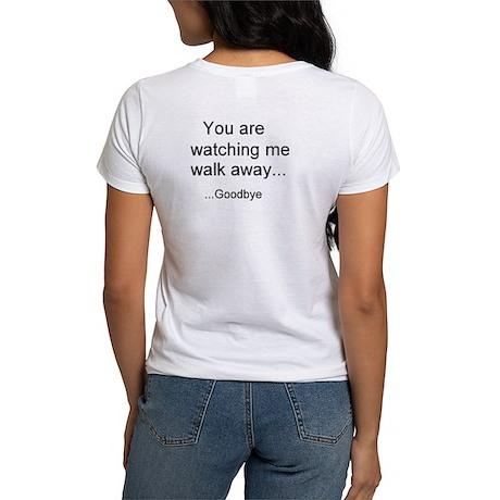 Walking Away T-Shirt... for the ladies.
