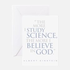 the_more_i_study_science_Dark Greeting Card