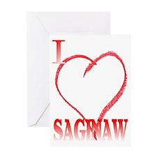 I LOVE SAGINAW. Greeting Card