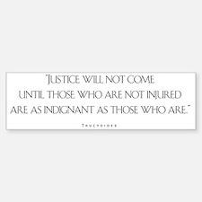 JusticeWillNotCome_Light Bumper Bumper Sticker