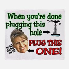 plug her hole Throw Blanket