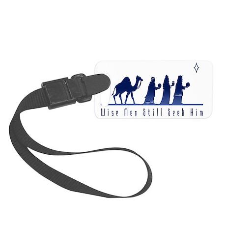 WiseMenStillSeekHim_Light Small Luggage Tag