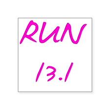 """runlikeagirl13_white Square Sticker 3"""" x 3"""""""