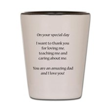 Inside of father day card white Shot Glass